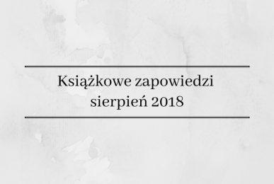 Książkowe zapowiedzi książek 2018